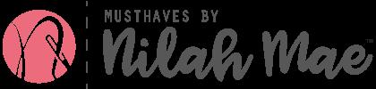 Musthaves by Nilah Mae